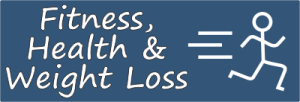 Fitness, Health and Weight Loss