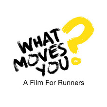What Moves You?: A Film For Runners by Runners